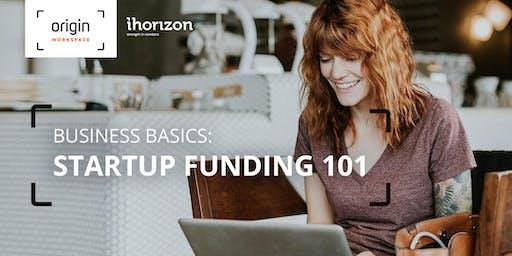 Business Basics: Startup Funding 101