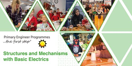 Fully-Funded, One-Day Primary Engineer Structures and Mechanisms with Basic Electrics Teacher Training in Warwickshire tickets