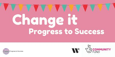 Change It - Progress to Success at Yew Tree Childrens Centre