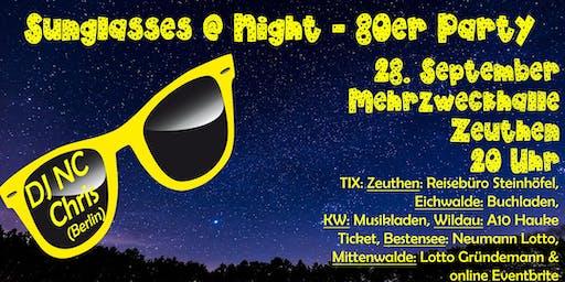 Sunglasses @ Night - 80er Jahre Party in ZEUTHEN - 28.03.2020