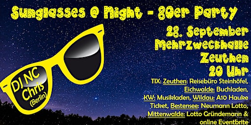 Sunglasses @ Night - 80er Jahre Party in ZEUTHEN - 28.03.2020