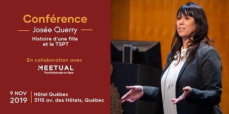 Conférence Josée Querry sur le TSPT | Québec billets