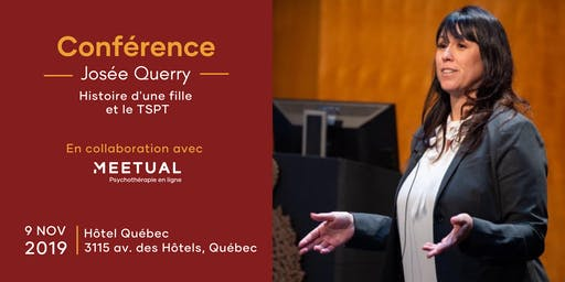 Conférence Josée Querry sur le TSPT | Québec