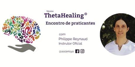 ThetaHealing - Encontro de Praticantes ingressos