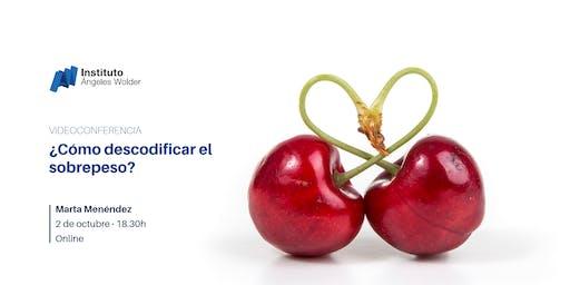 Videoconferencia gratuita: ¿Cómo descodificar el sobrepeso?