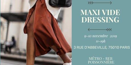 Maxi vide dressing - Poissonnière billets