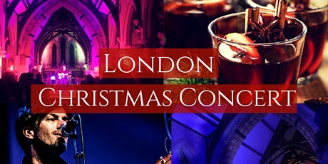 Christmas Concert London tickets