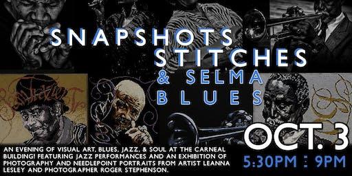 Arts Revive presents Snapshots, Stitches & Selma Blues