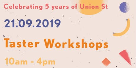 Union St 5 Years: Taster Workshops tickets