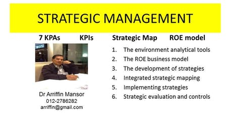 STRATEGIC MANAGEMENT :  The proven best practices to achieve business goals tickets
