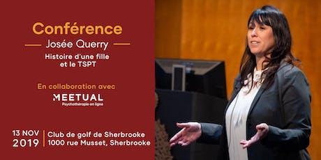 Conférence Josée Querry sur le TSPT | Sherbrooke billets