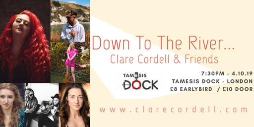 Down To The River - Clare Cordell & Friends