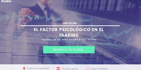 El factor psicológico en el trading entradas
