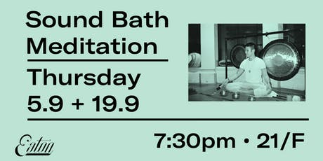Sound Bath Meditation at Eaton HK tickets