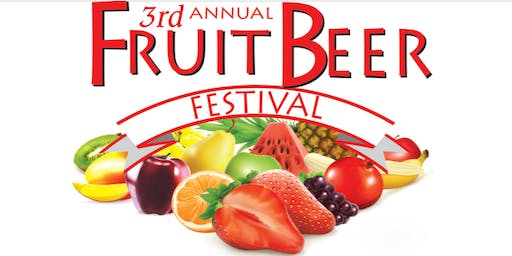 3rd Annual Fruit Beer Festival