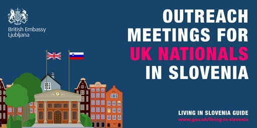 LJUBLJANA - Outreach meeting for UK nationals in Slovenia