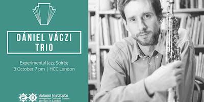 Experimental Jazz Soirée with Dániel Váczi Trio