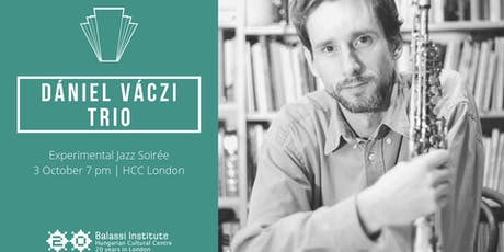 Experimental Jazz Soirée with Dániel Váczi Trio tickets