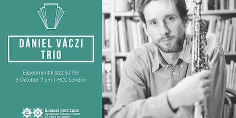 Experimental Jazz Soirée with Dániel Váczi Trio tickets