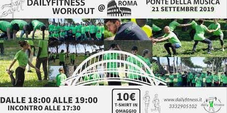 Dailyfitness Workout @ Ponte della Musica biglietti