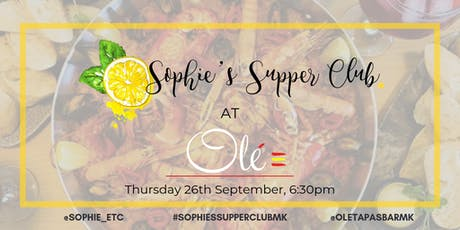 Sophie's Supper Club - Olé Tapas Bar & Restaurant tickets