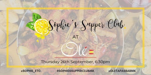 Sophie's Supper Club - Olé Tapas Bar & Restaurant