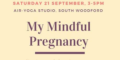 My Mindful Pregnancy meditation workshop tickets