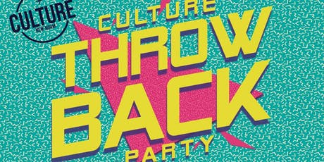 Culture Throwback Party tickets