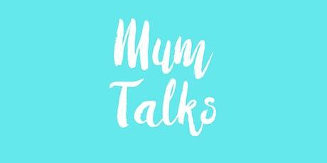 Mum Talks November tickets