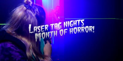 Laser Tag Nights: Month of Horror