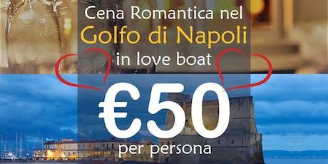 Cena Romantica nel Golfo di Napoli a bordo della nave Lady Adriana biglietti