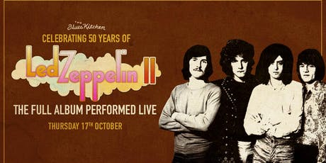 Celebrating 50 Years of Led Zeppelin II tickets