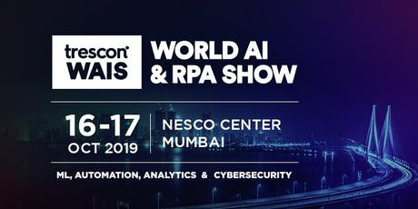 World AI & RPA Show - Mumbai 2019 tickets