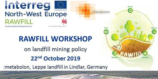 Landfill mining policies workshop at Leppe (Germany), October 22, 2019