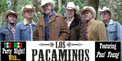 'Los Pacaminos' feat. PAUL YOUNG - Tex Mex Party Night!
