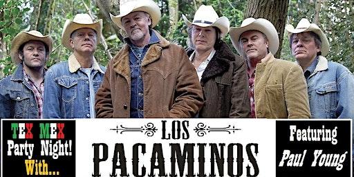'Los Pacaminos' feat. PAUL YOUNG - Tex Mex Party Night!