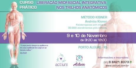 Curso de Liberação Miofascial Integrativa Método Kisner 24ª ed - PoA RS ingressos