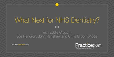 What Next for NHS Dentistry? - Leeds