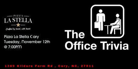 The Office Trivia at Pizza La Stella Cary tickets