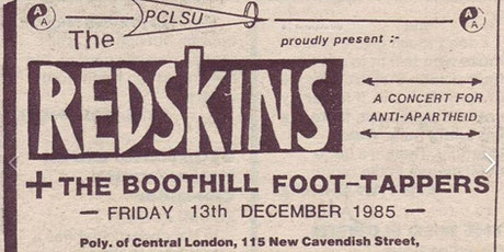 A Ghost Gig: Playback of Redskins' Anti Apartheid gig tickets