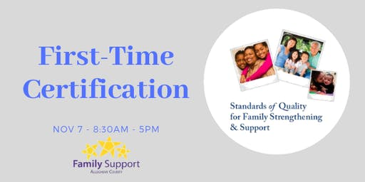Standards of Quality for Family Strengthening & Support (First-Time Certification) 2019