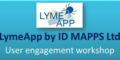 LymeApp project - user engagement workshop tickets