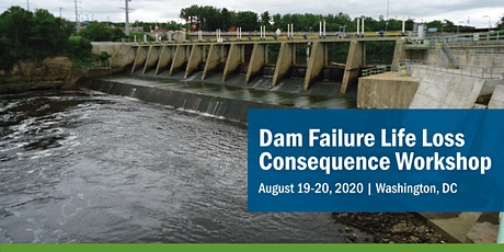 2020 Dam Failure Life Loss Consequence Workshop tickets