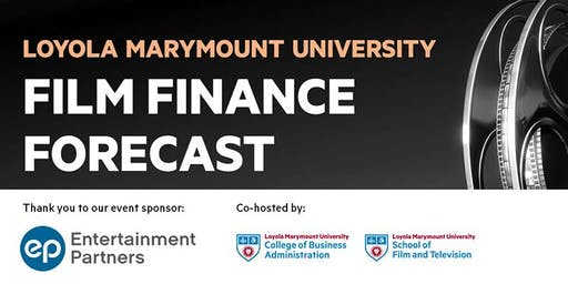 Film Finance Forecast at Loyola Marymount University