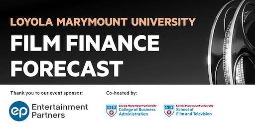 Film Finance Forecast at Loyola Marymount University