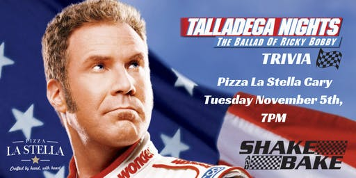 Talladega Nights Trivia at Pizza La Stella Cary