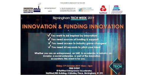 Birmingham Tech Week 2019: Innovation & Funding Innovation