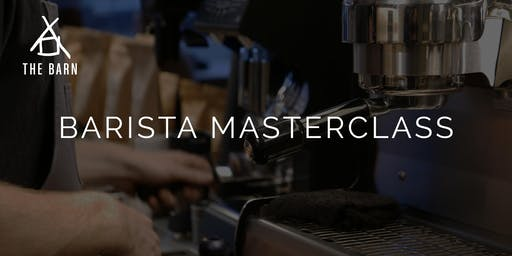 Barista Masterclass Workshop by THE BARN Berlin