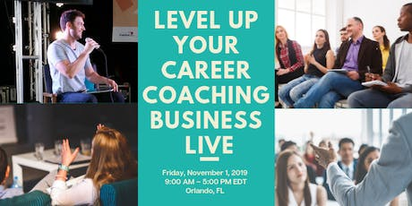 Level Up Your Career Coaching Business LIVE tickets