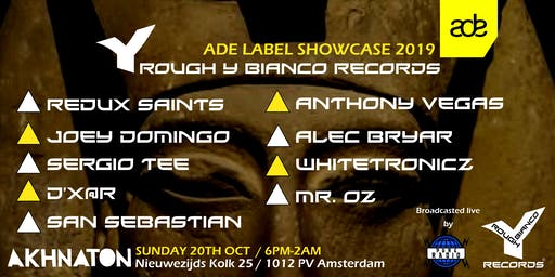 ADE LABEL SHOWCASE 2019 / Rough Y Bianco Records